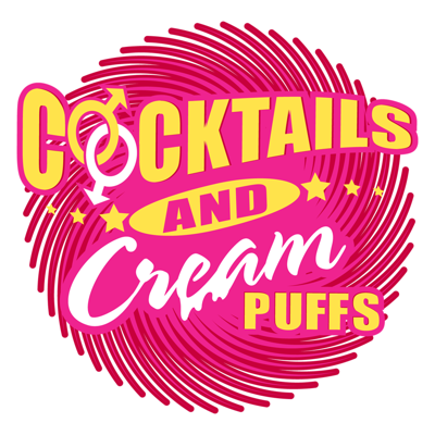 Cocktails and Cream Puffs : Gay / LGBT Comedy Show
