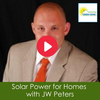 Cover art for Solar Power for Homes with JW Peters