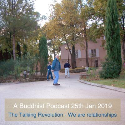 Cover art for A Buddhist Podcast -  The Talking Revolution - We are relationships