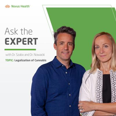Ask the Expert - Legalization of Cannabis