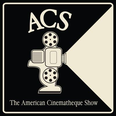 The American Cinematheque Show