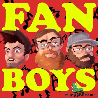Welcome to Fanboys! Each week, Hard Times contributors Edgar, Ty, and Diego listen to YOUR music. Their mission: say something nice about it. Do they have what it takes?