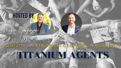 Cover art for August 27th | Titanium Agents | Why Excitement is Everything in Recruitment