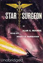 In this podiobook: Dal Timgar always wanted to be a doctor.  As a Garvian and the first non-human to study medicine on Hospital Earth, he must face enormous adversity from classmates, professors, and some of the highest ranking physicians on all of Earth.  Will his efforts be enough to earn him the Silver Star of a Star Surgeon.Star Surgeon is the 1959 novel by Alan E. Nourse (1928-1992) and is currently in the public domain in the U.S.Read by Scott D. Farquhar of Prometheus Radio Theatre