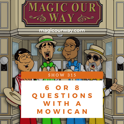 Cover art for 6 or 8 Questions With A MOWican - MOW #315