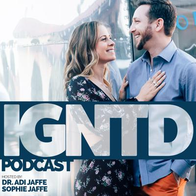 IGNTD is an incredible podcast channel produced by Dr. Adi Jaffe and Sophie Jaffe that is meant to change the world.   Following the principles of radical transparency and F-Shame, IGNTD offers an honest exploration of life in the areas of relationships, mental health, and success.   Dr. Adi and Sophie Jaffe go deep and explore topics that others shy away from. From intimacy and sex to cheating and trust all the way to death, drugs, spirituality, friendships, work, health, nutrition, wellness and success... they talk about it all!  If you've been looking for a place that merges science, spirituality and storytelling, you'll feel right at home on the IGNTD channel.  This is the most approachable and yet enlightening listen you'll get!