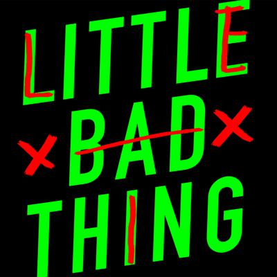 Little Bad Thing