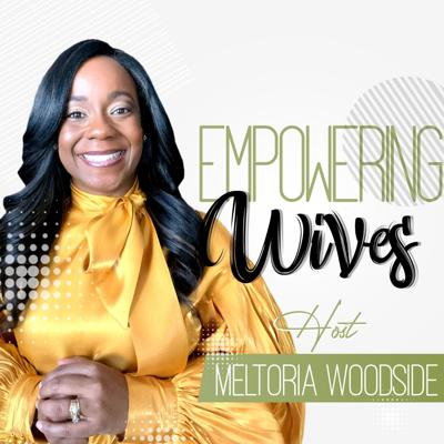 Empowering Wives
