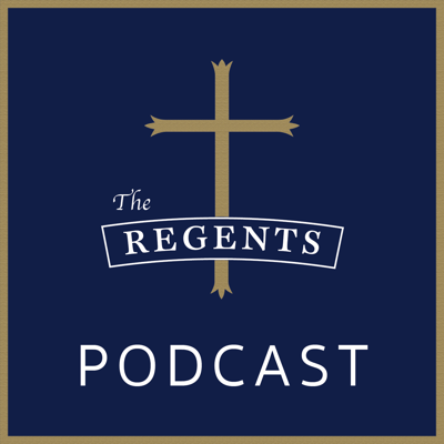 The Regents Podcast