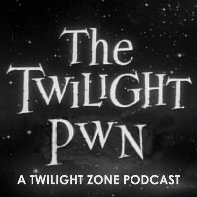 The Twilight Pwn features a weekly review and discussion of each and every episode of Rod Serling's classic television show The Twilight Zone