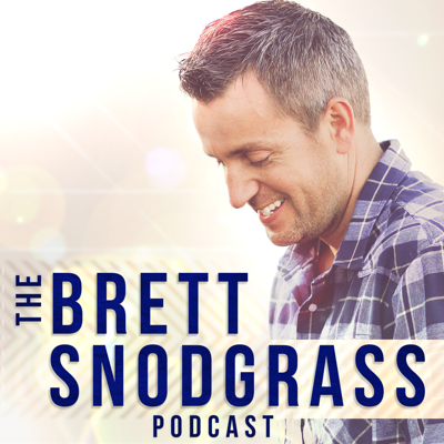 The Brett Snodgrass Podcast