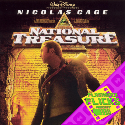 Cover art for National Treasure (2004) Movie Review | Flashback Flicks Podcast