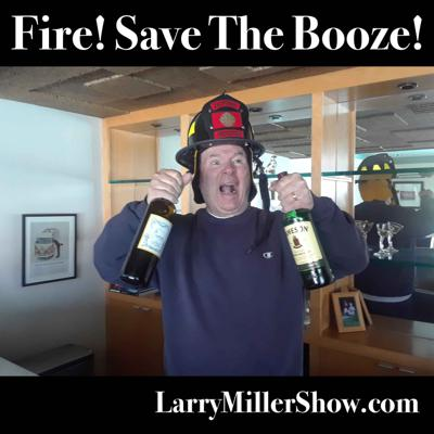 Cover art for Fire! Save The Booze! (rebroadcast)