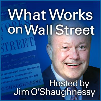 Hosted by Jim O'Shaughnessy, author and legendary investor (Forbes.com), the goal of the What Works on Wall Street podcast is to make the sometimes arcane-sounding language of the investment world more simple and approachable for our listeners. In each episode, Jim talks openly with professional investors (portfolio managers, analysts, researchers, authors) who are willing to share what they've learned with you. Learn more and stay up-to-date at osam.com/podcast