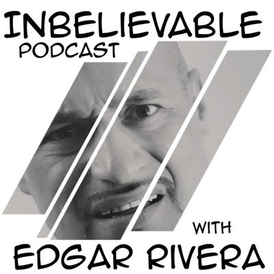 Get ready as Comedian Edgar Rivera takes us on a roller coaster of laughter with his Inbelievable Podcast.