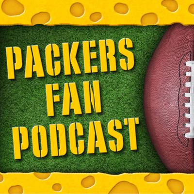 Packers Fan Podcast   Unofficial Green Bay Packers Talk