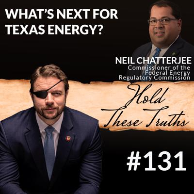 Cover art for What's Next for Texas Energy? with Commissioner Neil Chatterjee