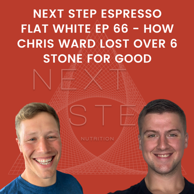 Cover art for Flat White Ep 66 - How Chris Ward Lost Over 6 Stone For Good