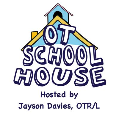 Cover art for OT School House 49: Homeschooling - Coaching Families for Success Feat. Sarah Collins, OTR/L