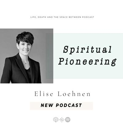 Cover art for Spiritual Pioneering with Elise Loehnen