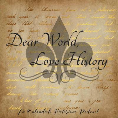 Dear World, Love History