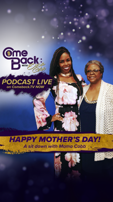 Cover art for Comeback Mother's Day Sit-Down with Mama Cobb