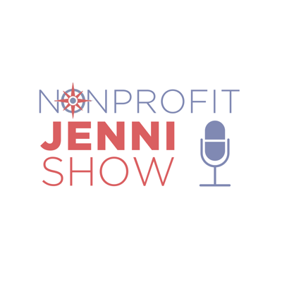 The Nonprofit Jenni Show is the podcast for nonprofit professionals, board members, and community leaders. Every week, Jenni invites nonprofit leaders to share their stories and advice for facing common management, marketing, and development challenges. Go forth and do good with the Nonprofit Jenni Show!