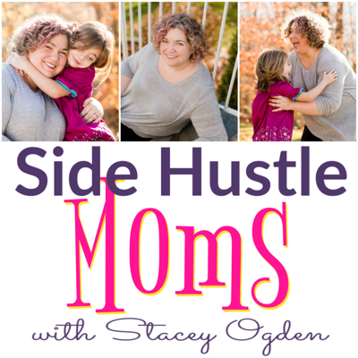 Side Hustle Moms by Busy Mom Collective