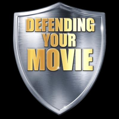 Defending  Your Movie