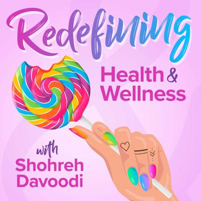 Redefining Health & Wellness