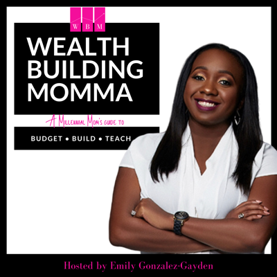 Wealth Building Momma