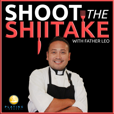Shoot The Shiitake with Father Leo