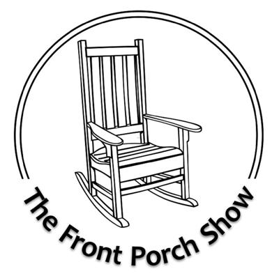 The Front Porch Show