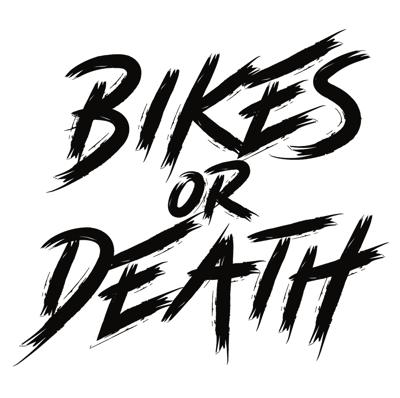 Bikes or Death is a podcast centered around the growing sport of bikepacking, adventure cycling, and the outdoors. The show features the amazing people who participate in these activities and contribute so greatly to the cycling community. The Bikes or Death Podcast is dedicated to sharing the stories and experiences of these individuals with the hopes that it inspires others to get outside, get on their bikes, and experience what our natural world has waiting for them. At its heart Bikes or Death is more than just a podcast. Bikes or Death is a lifestyle. It's the idea that a life without bikes is a life not worth living.  Now go ride your damn bike!