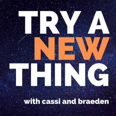 Try a New Thing