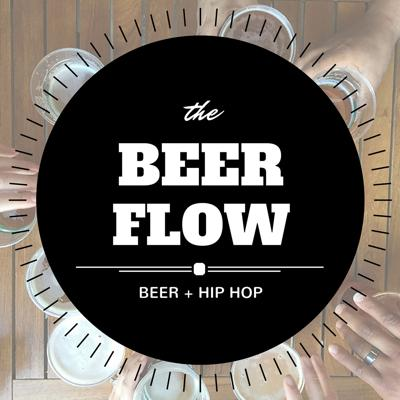The Beer Flow: Craft Beer | Hip Hop | Micro Brew | Music | Food & Drink
