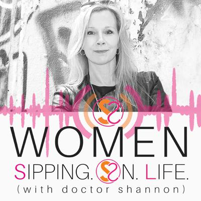 Women Sipping. On. Life. (with doctor shannon) is YOUR daily podcast for something new. Different. Satisfying. Soul quenching. Unscripted. LIVE. Practical Solutions. Powerful coaching that equips and empowers you to show up. Speak up. Step up. Step into your life. Fully engaged. Loving your life + life's work well. Starting from the very first sip. Uncover and discover your TRUTH, so you can drink it all in. Live it all now. Naked. Unafraid. Unashamed. Unapologetic. Unconditionally loved. Heart + Soul. Become the great lover of your life. ONE SIP AT A TIME.