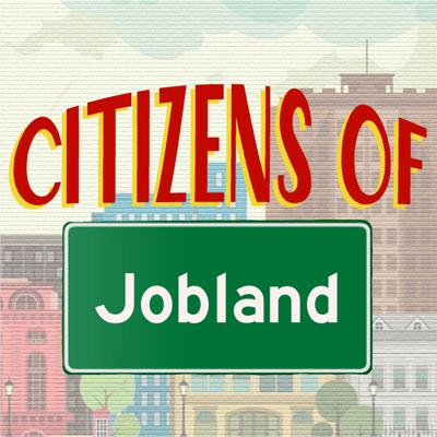Citizens of Jobland