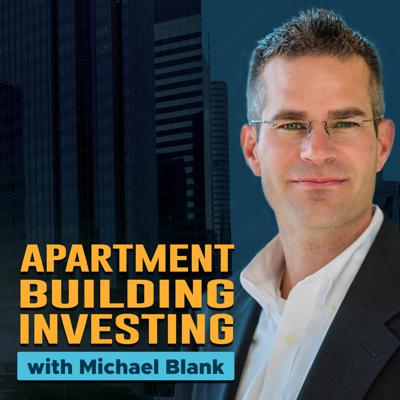 Cover art for MB 219: The New World Order of Multifamily Investing – With Michael Becker