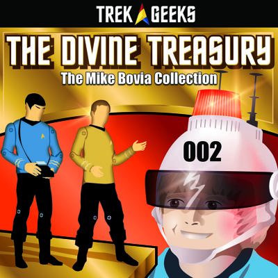 Cover art for The Divine Treasury: A Star Trek Collectibles Podcast 002 - The Mike Bovia Collection