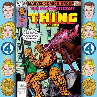 Cover art for Episode 353: Marvel Two-in-One #70 - A Moving Experience