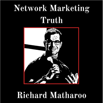 Network Marketing & MLM Truth - Richard Matharoo Shares The Exact Strategy & Action Required To Build A Successful MLM Home Business Without Sacrificing Your Freedom