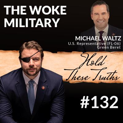 Cover art for The Woke Military, with Rep. Mike Waltz