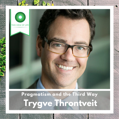 Cover art for Pragmatism and the Third Way with Trygve Throntveit