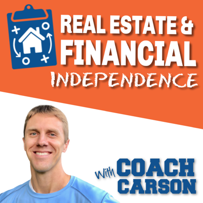 Real Estate & Financial Independence Podcast