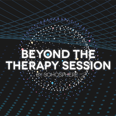 Beyond the Therapy Session