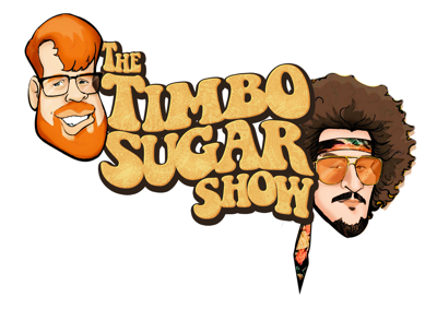 Timbo Sugarshow podcast