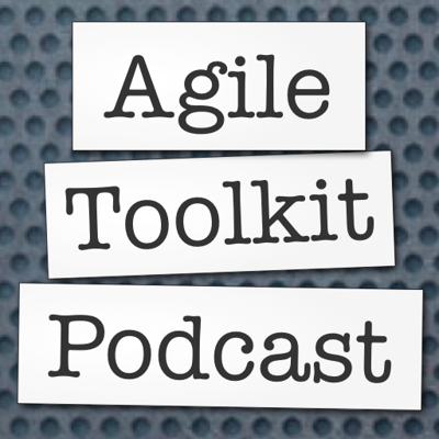 Agile Toolkit Podcast. Broadcasting conversations about Agile Software Development, Agile Methodologies, techniques and tools.