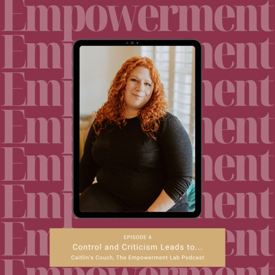 Caitlin's Couch, The Empowerment Lab Podcast