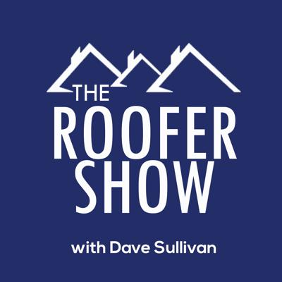"""If you're a Roofing Contractor looking to grow your business, make more money, and have more free time, this is the podcast for you. Your host Dave Sullivan has been a successful roofing contractor for over 30 years and he shares the good, bad, and the ugly of his experience in contracting. Each week Dave interviews the industry's top experts to pull out their best business tips and strategies that you can use to take your business to the next level. Get the answers to the questions you have to the day to day problems you face in the """"real world of construction"""" from those that have been there and done it. Whether you have a shop of 1 or 100 there's something here for you."""
